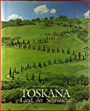 Land der Sehnsucht Toskana - Giancarlo Gasponi, Marcello Pacini