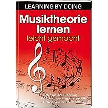 Musiktheorie lernen leicht gemacht: - Noten und ihre Bedeutung- Erklärung grundlegender Begriffe- Einführung in die Harmonielehre by Herb Kraus (2013-12-01)