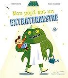 """Afficher """"Mon papi est un extraterrestre"""""""