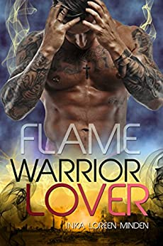 Flame - Warrior Lover 11 (German Edition) by [Minden, Inka Loreen]