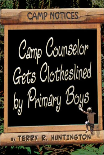 Camp Counselor Gets Clotheslined by Primary Boys Cover Image