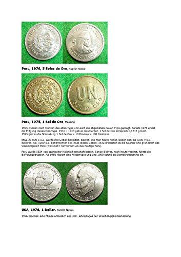 Kalenderblatt zum Jahr 1976: 1 Dollar USA 1976 (Münzen aus Peru, 5 Sol de Oro von 1976 und peruanische Münzen anderer Jahre) (Peru Münzen)
