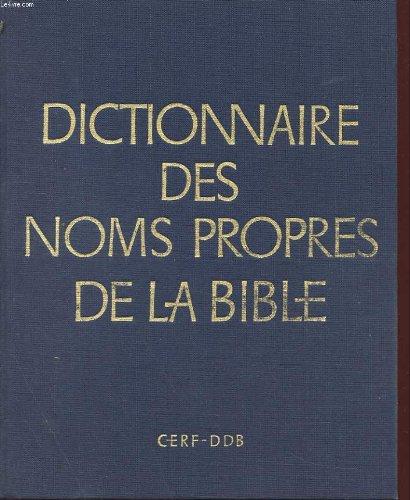 Dictionnaire des noms propres de la bible par Odelain Et Seguineau