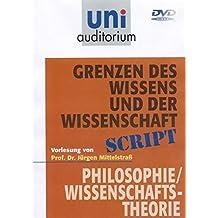 Grenzen des Wissens und der Wissenschaft (1 CD, Länge: ca. 55 Min.) (uni auditorium - Audio)