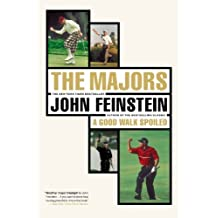 The Majors-In Pursuit of Golf's Holy Grail by John Feinstein (2000-05-01)