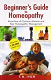 Beginners Guide to Homeopathy: 1 (Beginners Series)