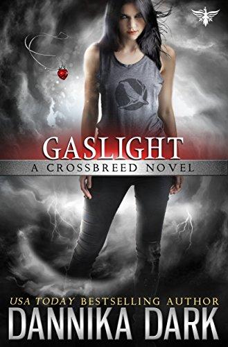 Gaslight (Crossbreed Series Book 4) (English Edition)