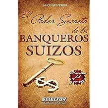 El Poder Secreto de los BANQUEROS SUIZOS
