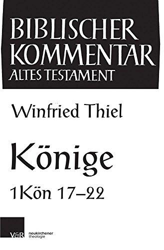 Könige: 9. Lieferung (Biblischer Kommentar Altes Testament)