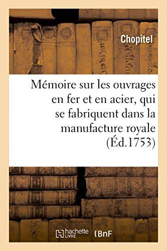 memoire-sur-les-ouvrages-en-fer-et-en-acier-qui-se-fabriquent-dans-la-manufacture-royale-dessonne-pa