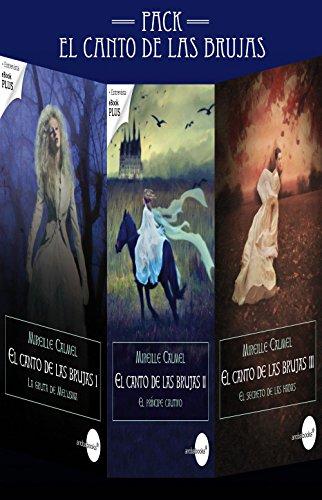 Descargar Libro El canto de las brujas I, II y III de Mireille Calmel