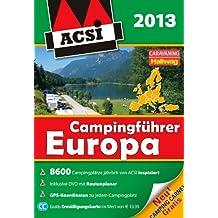 ACSI Campingführer Europa 2013: mit DVD