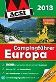 ACSI Campingführer Europa 2013: mit DVD -