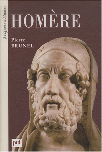 HOMERE par Pierre BRUNEL