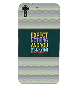 HTC DESIRE 728 EXPECT NOTHING Back Cover by PRINTSWAG