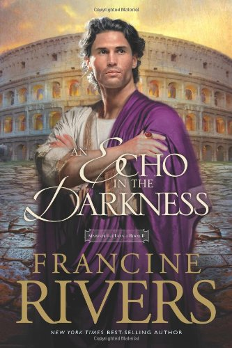 An Echo in the Darkness (Mark of the Lion Series, No 2) (Rivers Francine Echo)