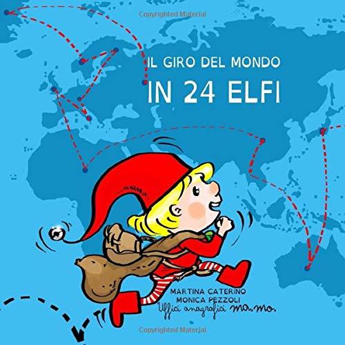 Il giro del mondo in 24 elfi