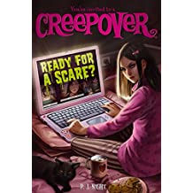 Ready for a Scare? (You're Invited to a Creepover (Quality))