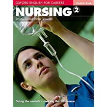 Oxford English for Careers. Intermediate. Nursing. Student's Book