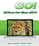 GO! with Mac Office 2011 (Go! for Office 2010)