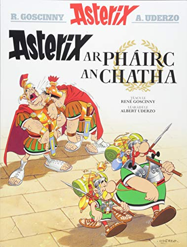 Asterix ar Phairc an Chatha (Irish) (Asterix i nGaeilge : Asterix in Irish) por Rene Goscinny