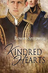 Kindred Hearts by Rowan Speedwell (2011-05-02)