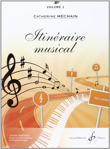 Itinéraire musicale, volume 1 (CD inclus)