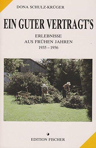 Buchcover: edition fischer: Ein guter vertragt's: Erlebnisse aus frühen Jahren. 1935-1956