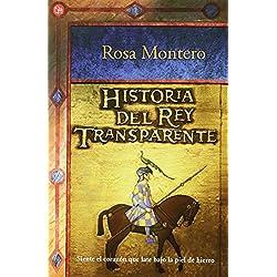 Historia del rey transparente (Narrativa (Punto de Lectura)) (Spanish Edition) by Rosa Montero (2006-09-01) Premio Mandarache 2007