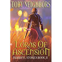 Lords Of Ascension (Marshyl Stories Book 2)