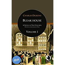 Bleak House: A Novel In Two Volumes: Volume 1 (ApeBook Classics (ABC))
