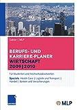 Gabler   MLP Berufs- und Karriere-Planer Wirtschaft 2009   2010: Für Studenten und Hochschulabsolventen (MLP Wirtschaft Karriereplaner)