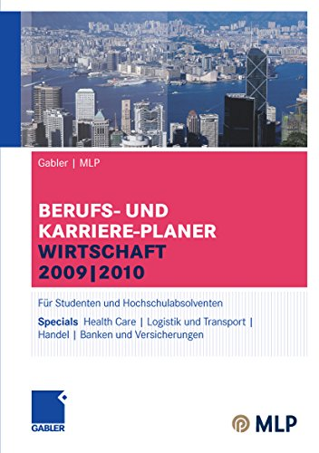 und Karriere-Planer Wirtschaft 2009 | 2010: Für Studenten und Hochschulabsolventen (MLP Wirtschaft Karriereplaner) (Vers Planer)