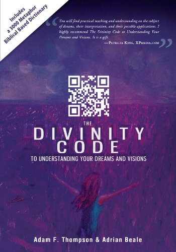The Divinity Code to Understanding Your Dreams and Visions (English Edition)