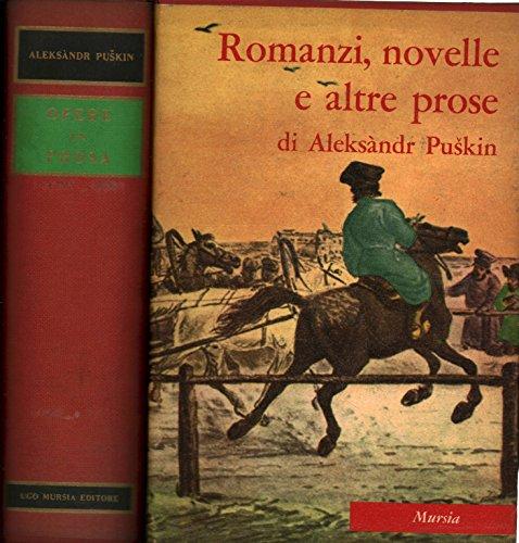 Tutti i romanzi e le novelle (opere in prosa)