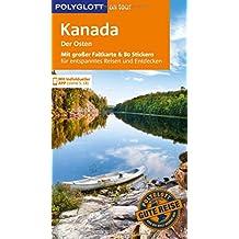 POLYGLOTT on tour Reiseführer Kanada – Der Osten: Mit großer Faltkarte, 80 Stickern und individueller App