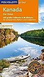 POLYGLOTT on tour Reiseführer Kanada – Der Osten: Mit großer Faltkarte und 80 Stickern