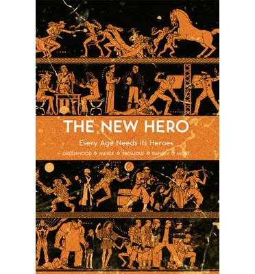 The New Hero: Every Age Needs Its Heroes Volume 1 (The New Hero) (Paperback) - Common