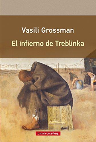 El infierno de Treblinka (Rústica nº 29) por Vasili Grossman