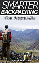 Smarter Backpacking - The Appendix: The illustrated companion to Smarter Backpacking on lightweight trekking and ultralight hiking techniques