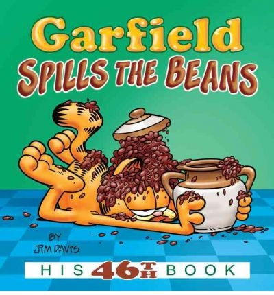 [Garfield Spills the Beans: His 46th Book] [by: Jim Davis]