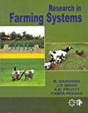 Research in Farming Systems [Hardcover] [Jul 06, 2014] Gangwar B. & Singh J. P. & Prusty A. K. & Prasad Kamta [Hardcover] [Jan 01, 2017] Gangwar B. & Singh J. P. & Prusty A. K. & Prasad Kamta