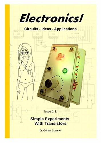 electronics-circuits-ideas-applications-simple-experiments-with-transistors-book-1-english-edition