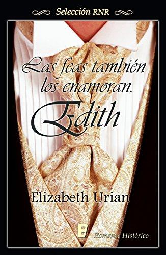 Descargar Libro Edith (Bdb) (Las feas también los enamoran 3) de Elizabeth Urian