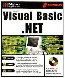 Visual Basic .NET. Avec CD-ROM