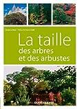 la taille des arbres et des arbustes