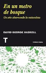 En un metro de bosque (Noema) (Spanish Edition)