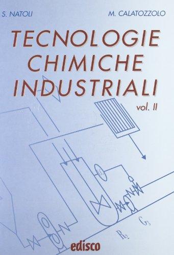 Tecnologie chimiche industriali. Con espansione online. Per gli Ist. tecnici e professionali. Con CD-ROM: 2