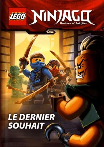 LEGO NINJAGO LE DERNIER SOUHAIT