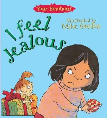 [I Feel Jealous] (By: Brian Moses) [published: November, 1994]